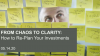 From Chaos to Clarity: How to re-plan your investments