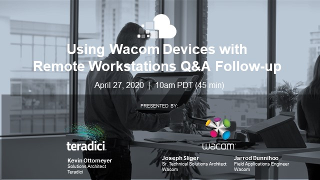 Using Wacom Devices with Virtual Workstations Q&A Follow-Up