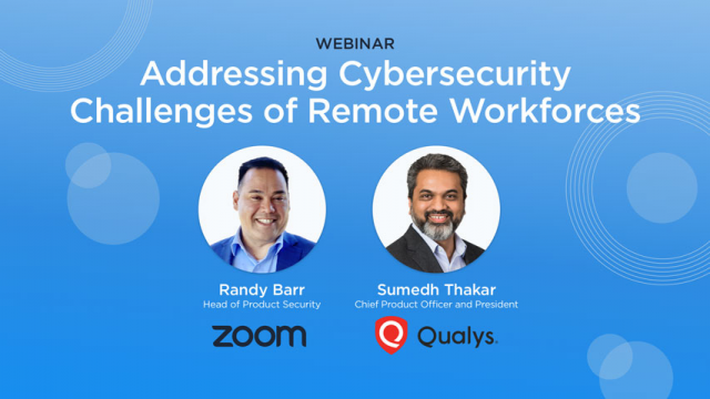 Addressing Cybersecurity Challenges of Remote Workforces