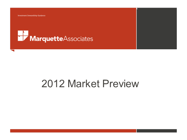 2012 Market Preview Briefing