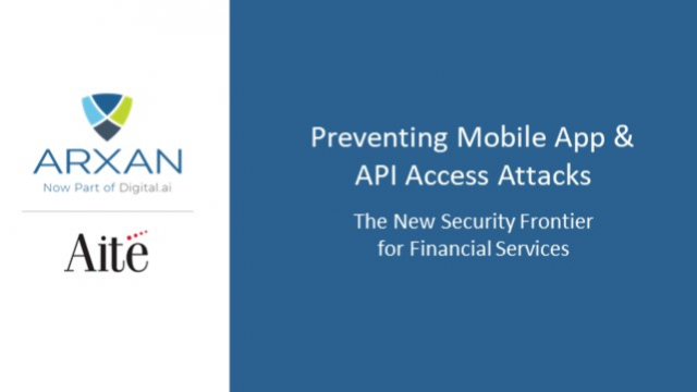 Mobile App & API Access Attacks: A New Security Frontier for Financial Services