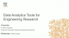 Data Analytics Tools For Engineering Research