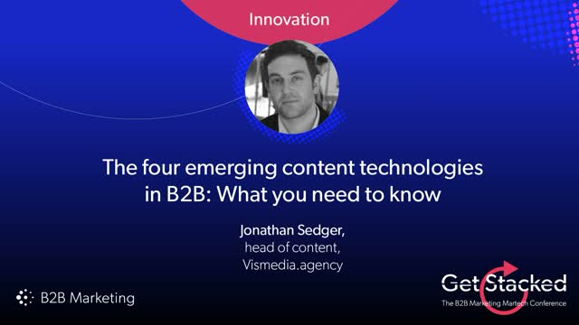 The 4 emerging content technologies in B2B: what you need to know