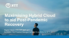 Maximising Hybrid Cloud to aid Post-Pandemic Recovery