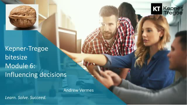 KT Module 6: Influencing decisions