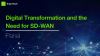 [Panel] Digital Transformation and the Need for SD-WAN