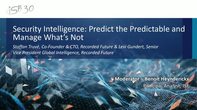 Security Intelligence: Predict the Predictable and Manage What's Not