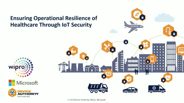 Ensuring operational resilience of Healthcare through effective IoT Security