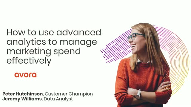 How to use advanced analytics to manage marketing spend effectively.