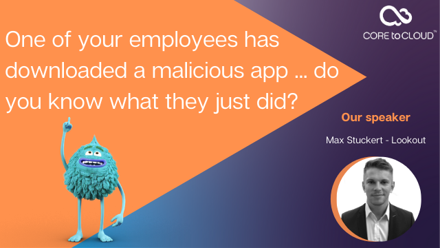One of your employees has downloaded a malicious app...
