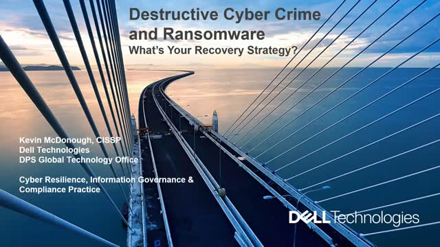 Dell Technologies Data Protection Solutions: Recovering from a Ransomware Attack