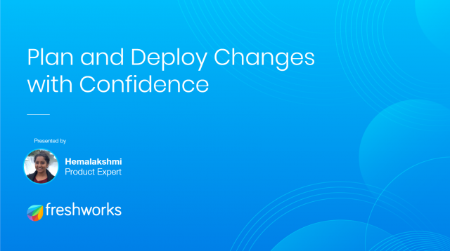 Plan and Deploy Changes with Confidence