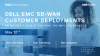 An Insider's Look at Benefits in Dell EMC SD-WAN Customer Deployments