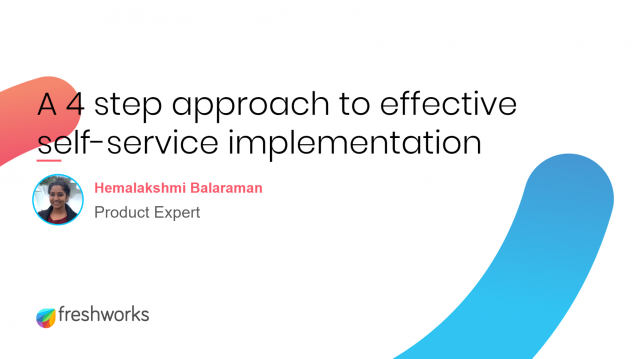 4 Step Approach to Effective Self-Service Implementation