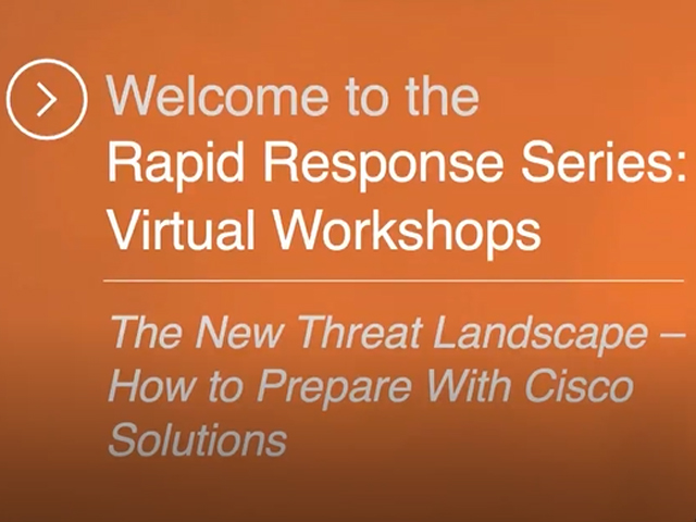 The New Threat Landscape: How to Prepare with Cisco Solutions