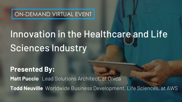 Innovation in the Healthcare and Life Sciences Industry
