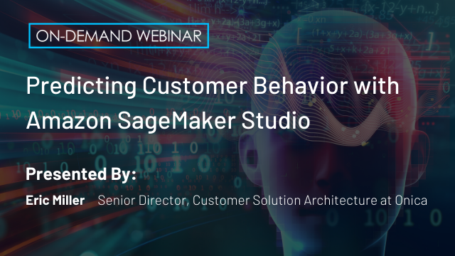 Predicting Customer Behavior with Amazon SageMaker Studio