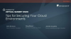 Tips for Securing Your Cloud Environments