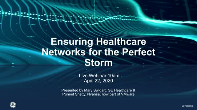 Ensuring Healthcare Networks for the Perfect Storm