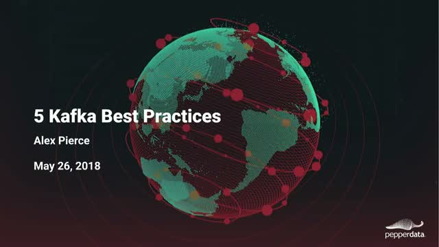 5 Kafka Best Practices
