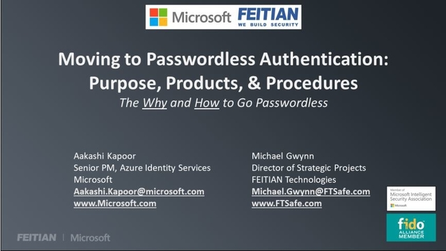 Moving to Passwordless Authentication - Purpose, Products, & Procedures
