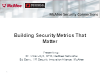 Building Security Metrics That Matter