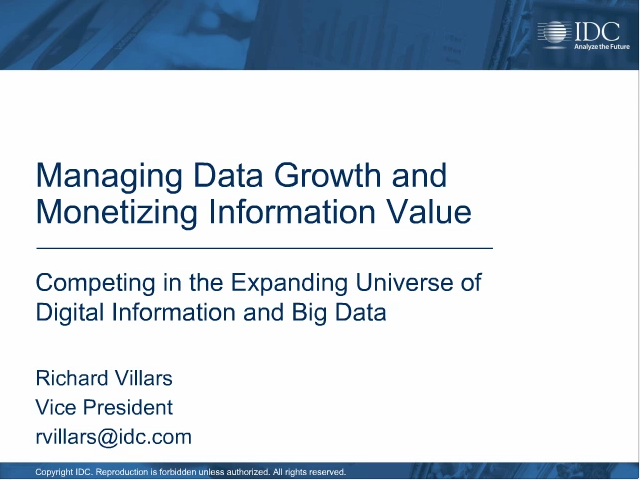 Managing Data Growth and Monetizing Information Value