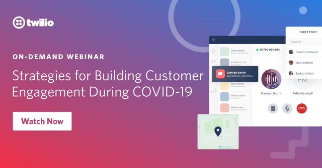 Strategies for building customer engagement during COVID-19