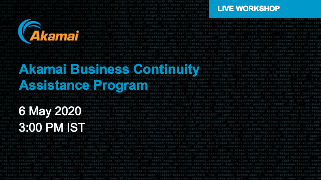 Akamai Business Continuity Assistance Program