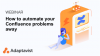 How to automate your Confluence problems away