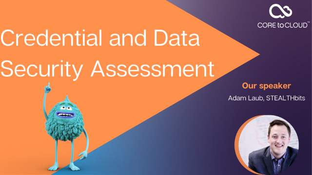 Credential and Data Security Assessment