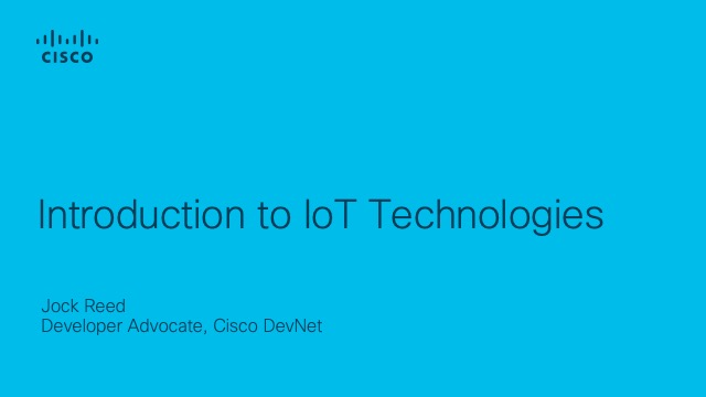 Introduction to IoT Technologies