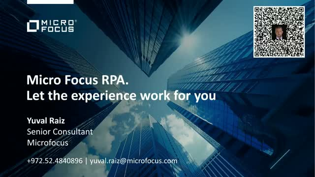 Micro Focus RPA. Let the experience work for you.