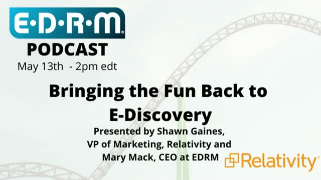 Bringing the Fun Back to E-Discovery