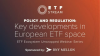 Policy and regulation: Key developments in the European ETF industry