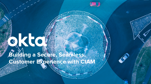 Building a Secure, Seamless, Customer Experience with Customer IAM w/Forrester &