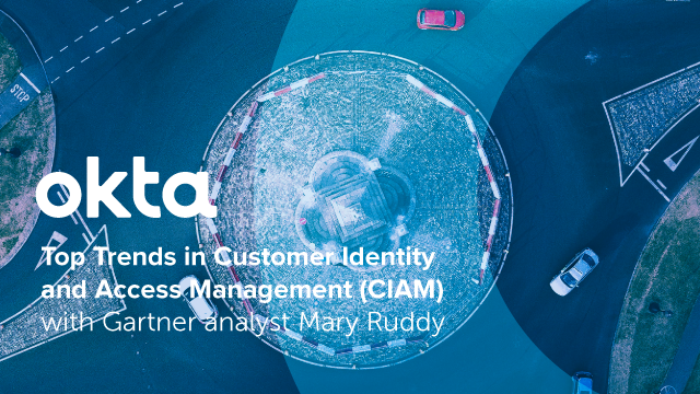 Top Trends in Customer Identity and Access Management (CIAM) with Gartner analys