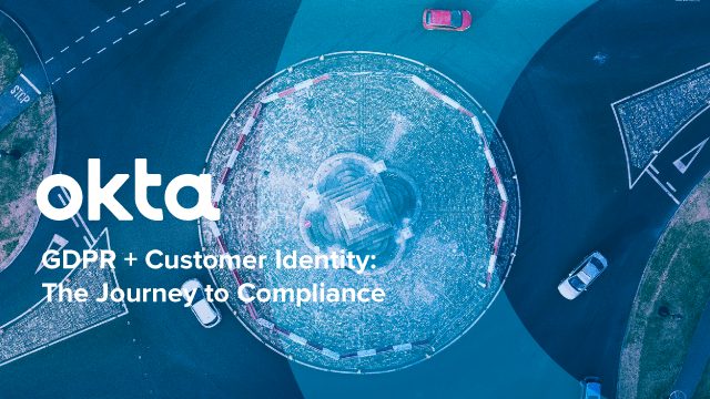 GDPR + Customer Identity: The Journey to Compliance