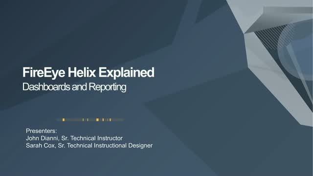 FireEye Helix Explained - Dashboards and Reports