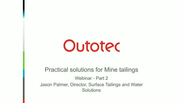 Practical solutions for mine tailings and water - session 2