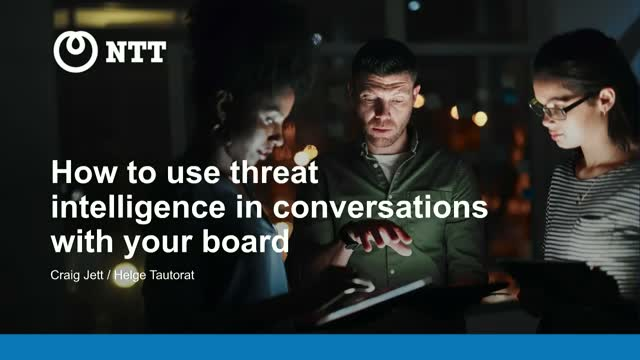 How to use threat intelligence in conversations with your board