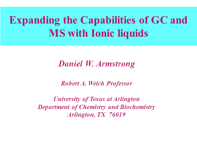Expanding the Capabilities of GC and MS with Ionic Liquids