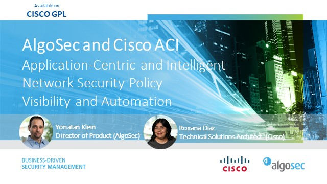 Cisco & AlgoSec Achieving application-driven security across your hybrid network