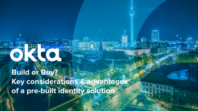Build or Buy? Key considerations & advantages of a pre-built identity solution