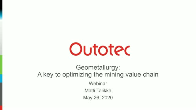Geometallurgy: a key to the optimization of the mining value chain