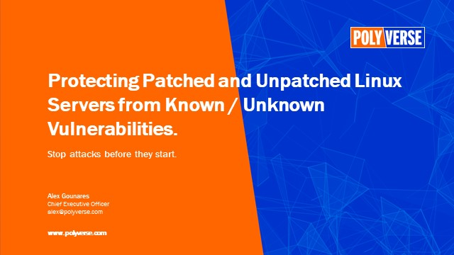 Protect patched and unpatched Linux servers from known/unknown vulnerabilities