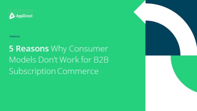 5 Reasons Why Consumer Models Don't Work for B2B Subscription Commerce