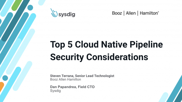 Top 5 Cloud Native Pipeline Security Considerations