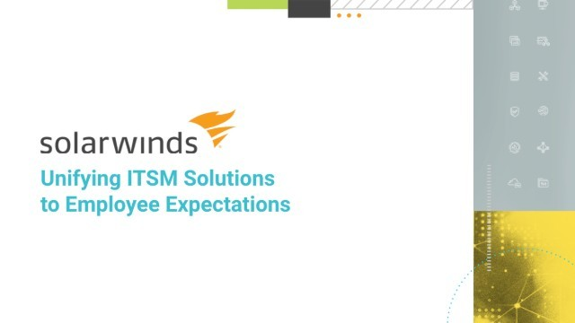 Unifying ITSM Solutions to Employee Expectations
