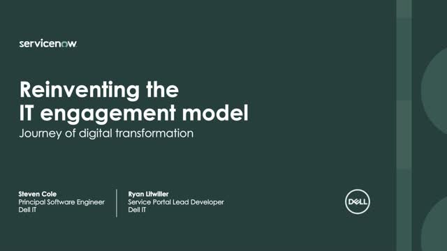 Reinventing the IT engagement model. Dell's Journey to Digital Transformation